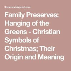 Hanging Of The Green Christmas Tree Spiritual Pinterest Green