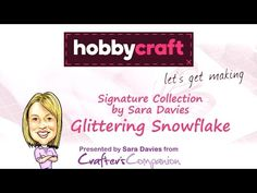 How to Make a Glittering Snowflake Card | Hobbycraft - YouTube