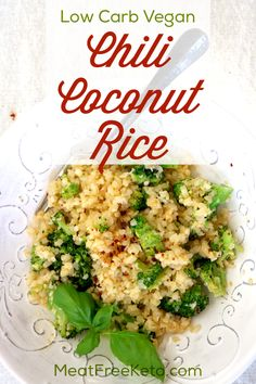 Low Carb Coconut Chili Cauliflower Rice Meat Free Keto This low carb vegan version of coconut rice is tangy slightly sweet and has a nicy spicy chili kick Vegan Keto Diet, Vegan Keto Recipes, Vegetarian Keto, Low Carb Recipes, Whole Food Recipes, Cooking Recipes, Donut Recipes, Vegan Life, Ketogenic Diet