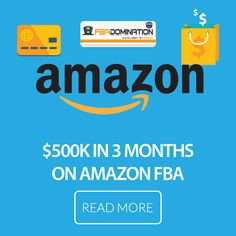 How to sell $500k in 3months on #AmazonFBA from a six-figure #AmazonSeller.
