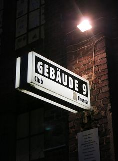 GEBÄUDE 9 I Deutz I Deutz-Mülheimer Str. 127-129 in 51063 Köln I Club ♪♫ Verschiedenes Konzert