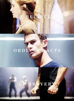 "This is one of the reasons I like Divergent. ""We believe in ordinary acts of bravery."" The main character's motto, basically, that it's a good thing - and an important thing - to be brave every day."