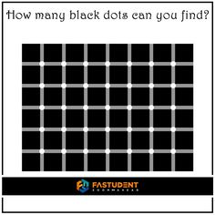 How many black dots can you find? www.fastudent.com #dots
