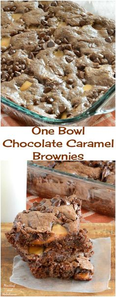 Fudgy One Bowl Chocolate Caramel Brownies Recipe -- an easy dessert!