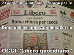 Un quotidiano al giorno guarisce l'ignoranza intorno @LibroSospeso @Libero_official @Libreriamo @gppcurcio