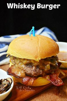 Whiskey Burger| Juicy, thick burger with sauteed mushrooms and onions, bacon and topped with whiskey sauce | willcookforsmiles.com