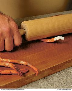 Get the meat out of lobster legs with a rolling pin