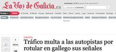 Els sembla malament que el gallec es faci servir a Galícia. Però el castellà fora de castella te l'has d'empassar per nassos.