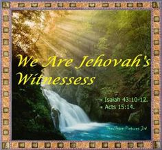 We are Jehovah's Witnesses.
