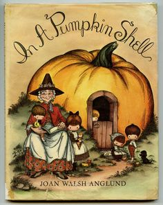 A Mother Goose ABC. ''In a Pumpkin Shell'', ill. Joan Walsh Anglund