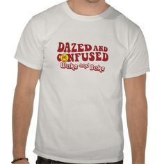 Dazed & Confused Wake & Bake Tee Shirt