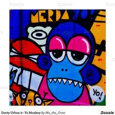 Durty Urban 2~ Yo Monkey Poster