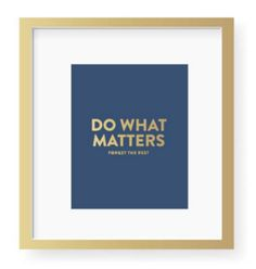 Do What Matters.