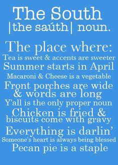 I am glad I am a Southerner.
