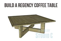 The Regency Coffee Table Plans - The Perfect First Project! This is an easy-to-build yet striking coffee table. Coffee Table Plans, Coffe Table, Wooden Projects, Easy Projects, Diy Table, Dining Table, Studio C, Diy Furniture Plans, Plan Design