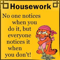 House cleaning quotes funny 34 ideas for 2019 party Garfield Quotes, Garfield Cartoon, Garfield Pictures, Garfield Comics, Clean House Quotes, House Cleaning Humor, Runner Quotes, Clean Jokes, Sarcastic Quotes