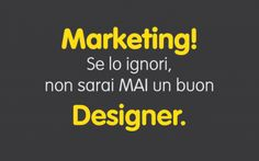 Marketing e Design: un buon designer deve conoscere il marketing #design #marketing #grafica #designer