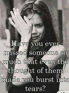 When we miss someone who's gone