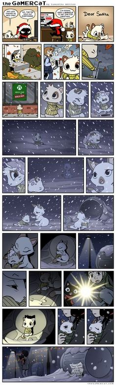 Remember the miracle you want may not be the miracle you need. The GaMERCaT Christmas comic from 2 years ago, didn't realize I hadn't uploaded it here yet! Merry Crimmas! theGaMERCaT.com Face...