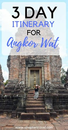 Three-day itinerary for Angkor Wat and Surrounding Temples Cambodia Itinerary, Cambodia Travel, Japan Travel Tips, Asia Travel, Ta Prohm, Kampot, Travel Advice, Travel Stuff, Travel Guides