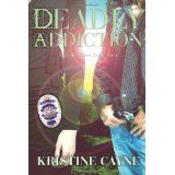 Deadly Addiction: Deadly Vices (Volume 2) (Paperback)By Kristine Cayne