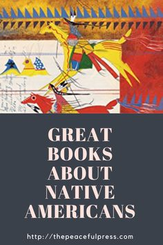 Great Stories About Native Americans- Guest Post — THE PEACEFUL PRESS Native American Games, American Card, Spiritual Beliefs, Homeschool High School, Great Stories, Great Books, American History, Nativity, This Book
