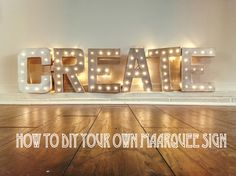 DIY \ Make Your Own Marquee Sign for your wedding! (Lauren Fair Photography blog)