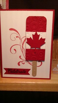 I cased a of July card for Canada day Canada Images, Canada Day, Holidays And Events, 4th Of July, Cardmaking, Card Ideas, Greeting Cards, Paper Crafts, Stamp