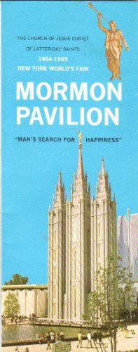 Perfect for Relief Society -  MORMON PAVILION: Man's Search for Happiness. (Souvenir brochure). / http://www.mormonslike.com/mormon-pavilion-mans-search-for-happiness-souvenir-brochure/
