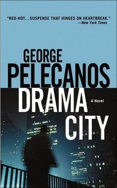 Drama City George Pelecanos