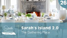Design Life: Sarah's Island Lakeside Dining and Kitchen - The Gathering Place (Ep. Lakeside Dining, Interior Design Videos, Island 2, Porch Wall, Sarah Richardson, Victorian Farmhouse, Cottage Renovation, The Gathering, Great Rooms