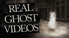 Paranormal Ghost Sightings : Real Ghost Caught on Tape III