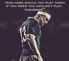 If I only knew what life would be like some day when I could no longer play.......................