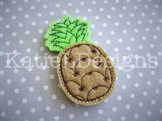 ITH Pineapple Feltie Machine Embroidery Design Pattern Download In The Hoop Felties Tropical Fruit