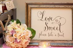"""""""Love is Sweet, please take a treat"""" Sign Whimsical Style   Our Top 10 Favorite Wedding Favors"""