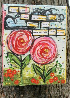 Mixed Media - love the quote