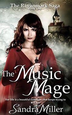The Music Mage: Book One of the Ravanmark Saga by Sandra Miller http://www.amazon.com/dp/B009Y9OEDM/ref=cm_sw_r_pi_dp_iE7iwb0CKTP24