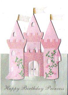 Happy Birthday Princess, Girl Birthday Cards, Handmade Birthday Cards, Handmade Cards, Pink Castle, Pop Up Box Cards, Fairy Tale Crafts, Disney Scrapbook, Kids Cards