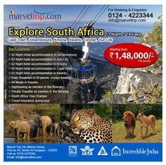 Explore South Africa  - 13 Nights / 14 Days Starting Price @ 1,48,000/- ( Price Per Person basis ) Inquire Online http://www.marveltrip.com/international-holidays/explore-south-africa OR Call Us On 0124-4223344