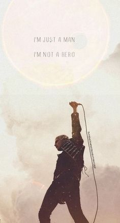 That's a lie, Gerard. You are a hero. Lyrics-Welcome to the Black Parade