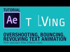 (1) Overshooting, Bouncing, Revolving Text Animation (After Effects Tutorial) - YouTube