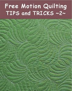 Free Motion Quilting Tips II /Geta's Quilting Studio