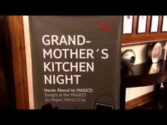 Grand-Mother´s Kitchen Night - YouTube