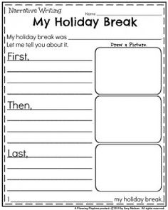 Kindergarten writing worksheet for January - My Holiday break narrative writing prompt.