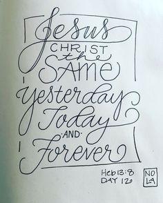 Heb 13:8  - #30dayso
