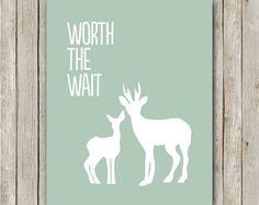 Nursery Print, 8x10, Instant Download, Worth The Wait, Nursery Quote Printable, Nursery Deer Art Print, Deer and Fawn, Mint and White, Deer