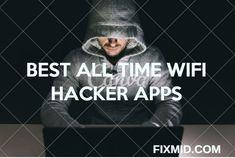 all time best wifi hacker apps, hack wifi in secs