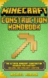 Free Kindle Book -  [Humor & Entertainment][Free] MINECRAFT: Minecraft Construction Handbook - The Ultimate Minecraft Construction Handbook for Minecraft Building & Minecraft Crafting (With Pictures) (An ... seeds, minecraft diary, minecraft app) Check more at http://www.free-kindle-books-4u.com/humor-entertainmentfree-minecraft-minecraft-construction-handbook-the-ultimate-minecraft-construction-handbook-for-minecraft-building-minecraft-crafting-with-pictures-an-seed/