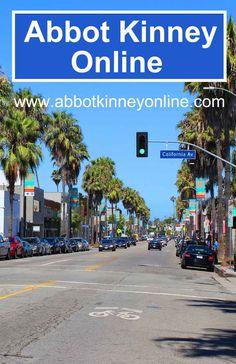 Abbot Kinney Blvd. Venice, CA