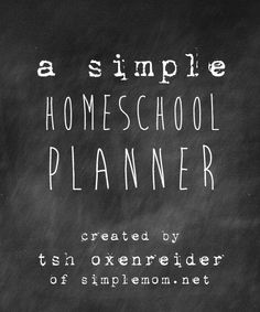 A Simple Homeschool Planner from Tsh Oxenreider of Simple Mom.